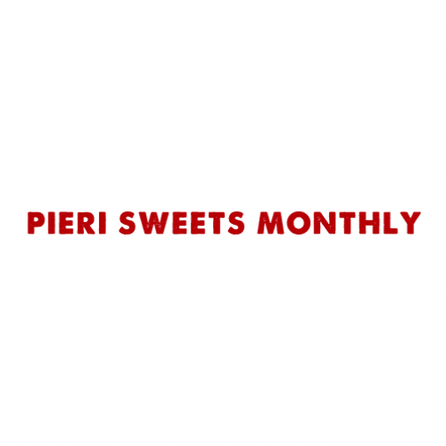 PIERI SWEETS MONTHLY
