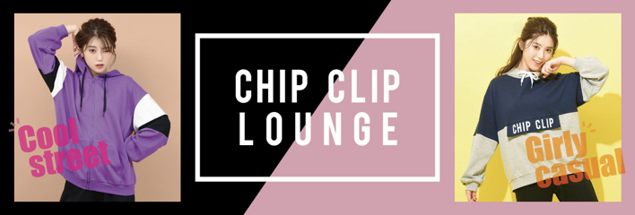 CHIP CLIP LOUNGE②