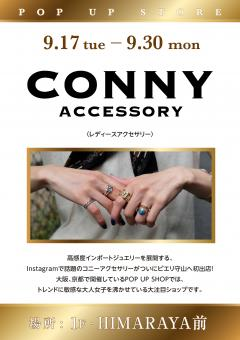 【CONNY SCCESSORY】 POP UP STORE!